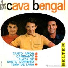 Discos de vinilo: LOS CAVA BENGAL - TANTO AMOR. Lote 47717632