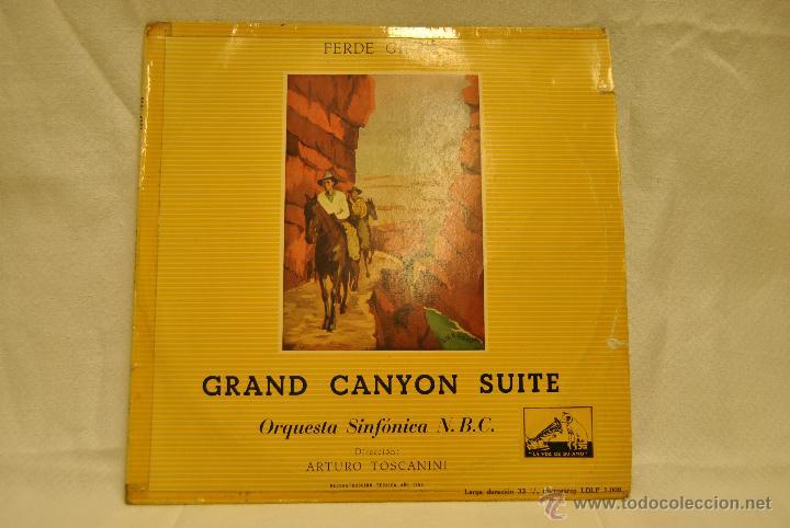 LP DE LA ORQUESTA SINFONICA N.B.C. GRAND CANYON SUITE. FERDE GROFE (Música - Discos de Vinilo - EPs - Clásica, Ópera, Zarzuela y Marchas)