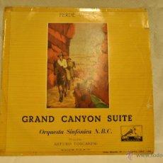 Discos de vinilo: LP DE LA ORQUESTA SINFONICA N.B.C. GRAND CANYON SUITE. FERDE GROFE. Lote 47718401