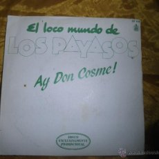 Discos de vinilo: EL LOCO MUNDO DE LOS PAYASOS. AY DON COSME. EMILIO ARAGON. PROMOCIONAL. HISPAVOX 1982. IMPECABLE. Lote 47721566
