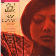 Disques de vinyle: RAY CONNIFF - SAY IT WITH MUSIC - LP 1973. Lote 47738443