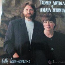 Disques de vinyle: TXOMIN ARTOLA & AMAIA ZUBIRIA FLOK-LORE SORTA 1 LP ELKAR 1991 + LETRAS. Lote 47742447