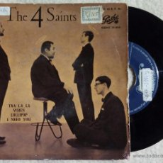 Discos de vinilo: 4 SAINTS, THE - TRA LA LA +3 (PATHE 1959) SINGLE EP ESPAÑA - FOUR. Lote 47744459