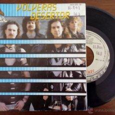 Discos de vinilo: PANZER, VOLVERAS DESERTOR (CHAPA 1988) SINGLE PROMO - CABALLEROS DE SANGRE - OBUS - BARON ROJO. Lote 47755185