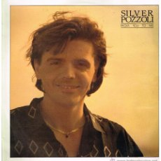 Discos de vinilo: SILVER POZZOLI - FROM YOU TO ME (2 VERSIONES) - MAXISINGLE 1986. Lote 47783103