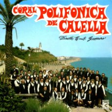 Discos de vinilo: CORAL POLIFONICA DE CALELLA. Lote 47785731