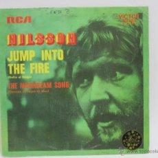Discos de vinilo: NILSSON - JUMP INTO THE FIRE - THE MOONBEAM SONG - SINGLE - ESPAÑA - 1972 - VG+/VG+. Lote 47789860