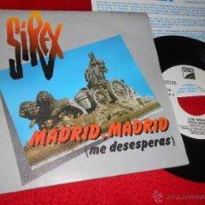 Discos de vinilo: LOS SIREX QUE ES ESTO/MADRID MADRID 7 SINGLE 1984 OPEN PROMO. Lote 47791106