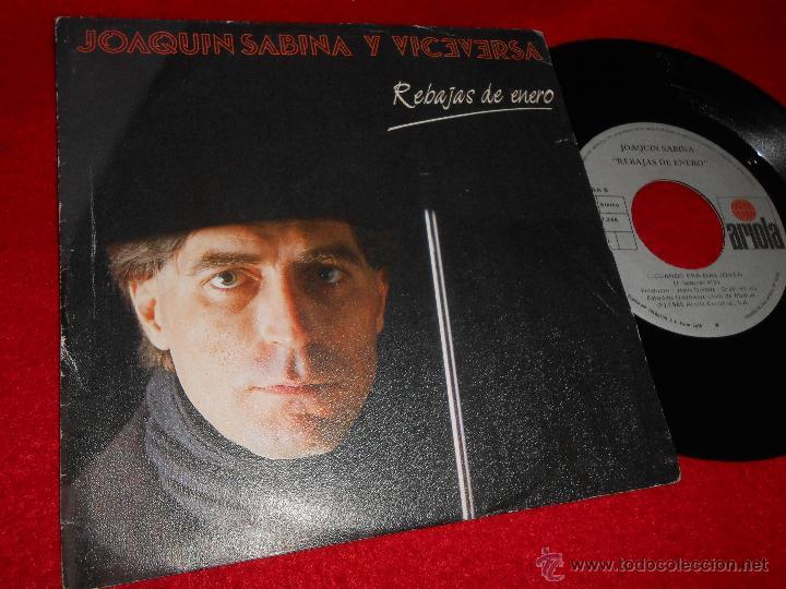 JOAQUIN SABINA Y VICEVERSA REBAJAS DE ENERO/CUANDO ERA MAS JOVEN 7 SINGLE 1985 ARIOLA (Música - Discos - Singles Vinilo - Grupos Españoles de los 70 y 80)