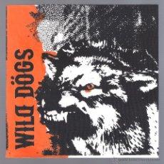Discos de vinilo: WILD DÖGS - NO LOGO (SINGLE VINILO 2010 GEEK RECORDS MADRID). Lote 47793037