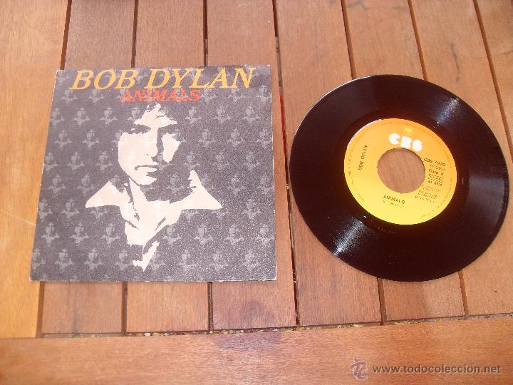 BOB DYLAN SINGLE ANIMALS MADE IN SPAIN 1979 (Música - Discos - Singles Vinilo - Pop - Rock - Extranjero de los 70)