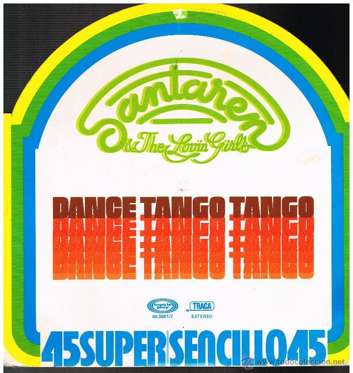 SANTAREN & THE LOVIN' GIRLS - DANCE TANGO TANGO / LOVE IN C MINOR - MAXISINGLE 1977 (Música - Discos de Vinilo - Maxi Singles - Pop - Rock Extranjero de los 70)