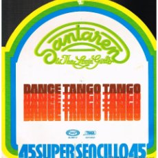 Discos de vinilo: SANTAREN & THE LOVIN' GIRLS - DANCE TANGO TANGO / LOVE IN C MINOR - MAXISINGLE 1977. Lote 47806633