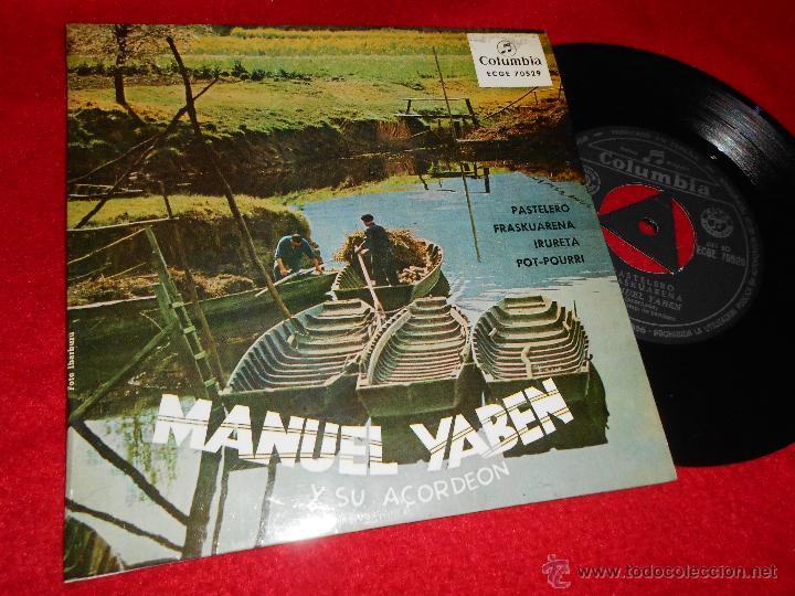 MANUEL YABEN PASTELERO/FRASKUARENA/IRURETA/POTPOURRI VASCO EP 1958 COLUMBIA EUSKERA COMO NUEVO (Música - Discos de Vinilo - EPs - Otros estilos)