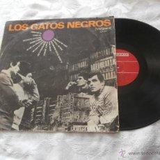 Discos de vinilo: LOS GATOS NEGROS LP, LOS GATOS NEGROS (1966) EDICION ORIGINAL VERGARA 7125-SXV -BUEN SONIDO. Lote 47818057