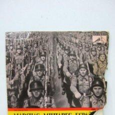 Discos de vinilo: MARCHAS MILITARES ESPAÑOLAS - SINGLE - BANDA POLICIA ARMADA Y DE TRAFICO - BARCELONA 1958. Lote 47819669