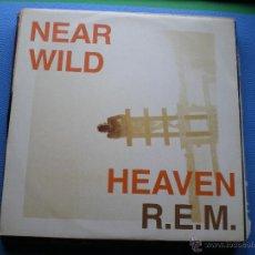 Discos de vinilo: REM NEAR WILD HEAVEN MAXI 1991 3 TEMAS PDELUXE. Lote 47822083