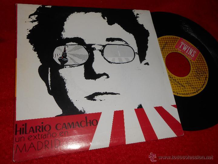 HILARIO CAMACHO UN EXTRAÑO EN MADRID/GRAN CIUDAD 7 SINGLE 1987 TWINS EX (Música - Discos - Singles Vinilo - Grupos Españoles de los 70 y 80)
