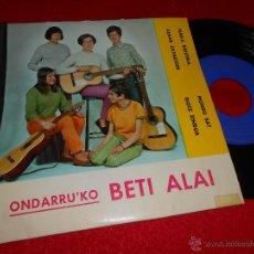 Discos de vinilo: ONDARRU´KO BETI ALAI MARIA KRISTINA/MUNDU BAT/BIOTZ ZINDUA +1 EP 1968 CINSA EUSKERA. Lote 47826595