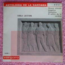 Discos de vinilo: ANTOLOGIA DE LA SARDANA 1962 VERGARA 550005 COBLA LAIETANA 1886 GIRONA AIMADA DISCO VINILO. Lote 47826847