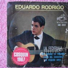 Discos de vinilo: EDUARDO RODRIGO 1967 VICTOR 3552 Y SU CONJUNTO LA FEDERALA DISCO VINILO. Lote 47827117