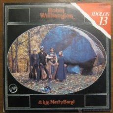 Discos de vinilo: ROBIN WILLIAMSON & HIS MERRY BAND - 1980. Lote 47834965