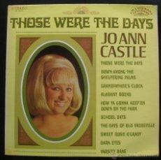 Discos de vinilo: JOANN CASTLE.THOSE WERE THE DAYS.LP.RANWOOD.MADE IN U.S.A.. Lote 47847417