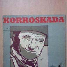 Discos de vinilo: KORROSKADA - 43 VOLUMENES - LP R-2 1988. Lote 47850144
