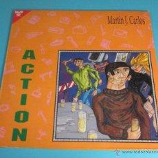 Discos de vinilo: MARTÍN J. CARLOS. ACTION. Lote 47851661