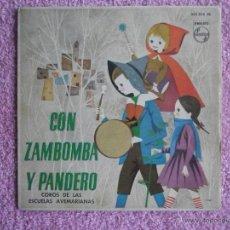 Discos de vinilo: CORO DE LAS ESCUELAS AVEMARIANAS 1962 PHILIPS 433874 CON ZAMBOMBA Y PANDERO DISCO VINILO. Lote 47853473