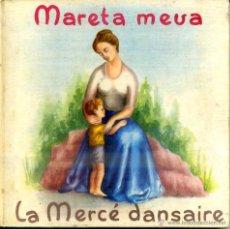 Discos de vinilo: COBLA BARCELONA : MARETA MEVA / LA MERCÉ DANSAIRE - LIBRODISCO SARDANAS 33 RPM. Lote 47853492