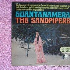 Discos de vinilo: THE SANDPIPERS 1966 HISPAVOX 37104 GUANTANAMERA ESPAÑA LP VINILO. Lote 47860846