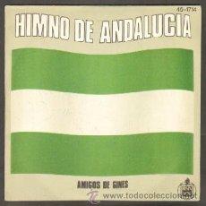 Discos de vinilo: AMIGOS DE GINES. HIMNO DE ANDALUCÍA RF-8506,2. Lote 47862010