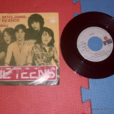 Discos de vinilo: THE TEENS SINGLE DAME DAME DAME TU AMOR MADE IN SPAIN 1979. Lote 47863608