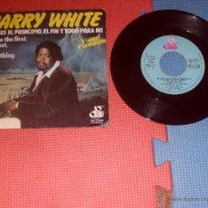Discos de vinilo: BARRY WHITE SINGLE TU ERES EL PRINCIPIO YOU´RE THE FIRST MADE IN SPAIN 1974. Lote 47863950