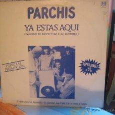 Discos de vinilo: PARCHIS MX BELTER 1982 BIENVENIDA JUAN PABLO II YA ESTAS AQUI / LOS MUCHACHOS PROMOCIONAL. Lote 47870688