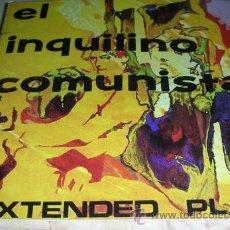 Discos de vinilo: EL INQUILINO COMUNISTA - EXTENDED PLAY - DOBLE SINGLE. Lote 47875744