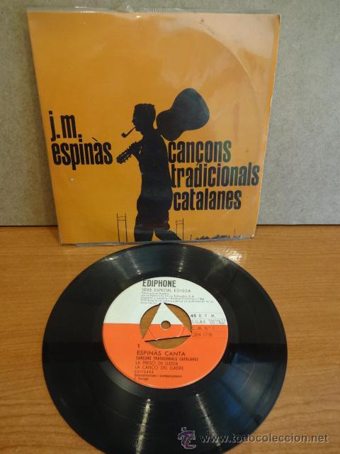 J.M. ESPINÀS. CANÇONS TRADICIONALS CATALANES. EP / EDIPHONE - 1962. VINILO DE LUJO. ***/**** (Música - Discos - Singles Vinilo - Cantautores Españoles)