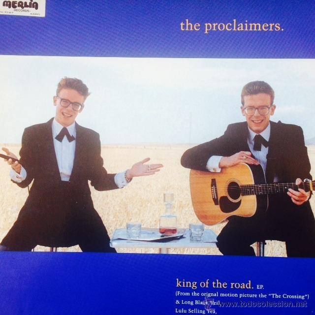 PROCLAIMERS - THE KING OF THE ROAD . MAXI SINGLE . 1990 CHRYSALIS UK - CLAIMX 5 (Música - Discos de Vinilo - Maxi Singles - Pop - Rock Extranjero de los 90 a la actualidad)