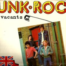 Discos de vinilo: LP THE VACANTS : PUNK - ROCK ( EDICION ESPAÑOLA ) . Lote 47881641