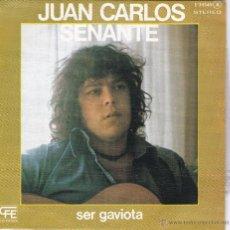 Discos de vinilo: JUAN CARLOS SENANTE(CACO SENANTE),SER GAVIOTA DEL 78 PROMO. Lote 47883235