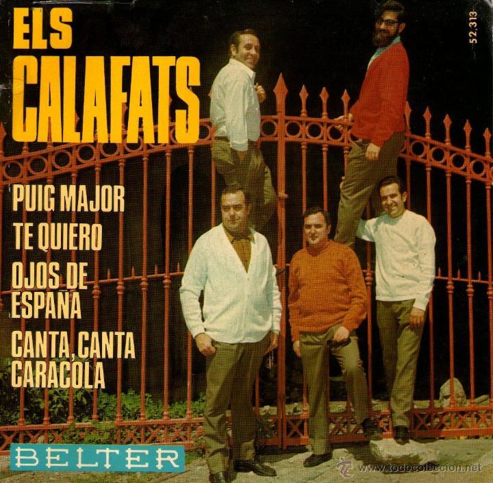 """ELS CALAFATS - EP SINGLE VINILO 7"""" - EDITADO EN ESPAÑA - PUIG MAJOR + 3 - BELTER - AÑO 1969 (Música - Discos de Vinilo - EPs - Grupos Españoles 50 y 60)"""