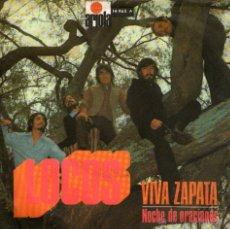 """Discos de vinilo: LOCOS - SINGLE VINILO 7"""" - EDITADO EN ESPAÑA - VIVA ZAPATA + NOCHE DE ORACIONES - VERGARA 1971. Lote 47884309"""