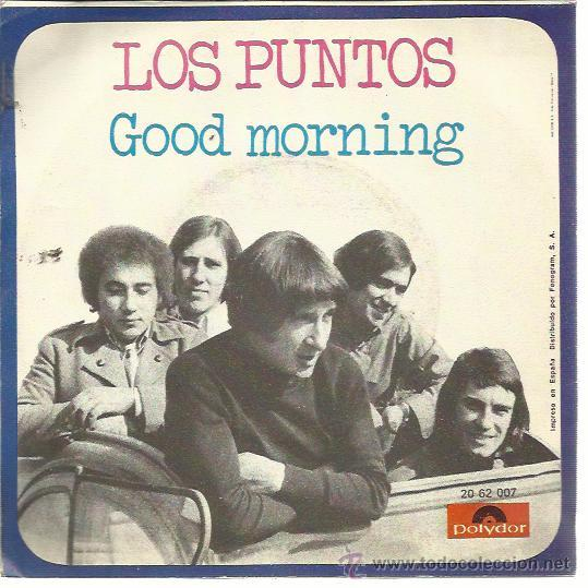 Los puntos sg polydor 1970 good morning recue comprar for Los puntos discografia