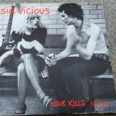 Discos de vinilo: SID VICIOUS -- LOVE KILLS N. Y. C. -- LP -- CHAOS RECORDS / KONEXION -- KOMA 788020 --. Lote 47893303