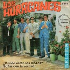 Discos de vinilo: HURACANES, SG, ¿DONDE ESTAN LOS MOZOS? + 1, AÑO 1969. Lote 47894297