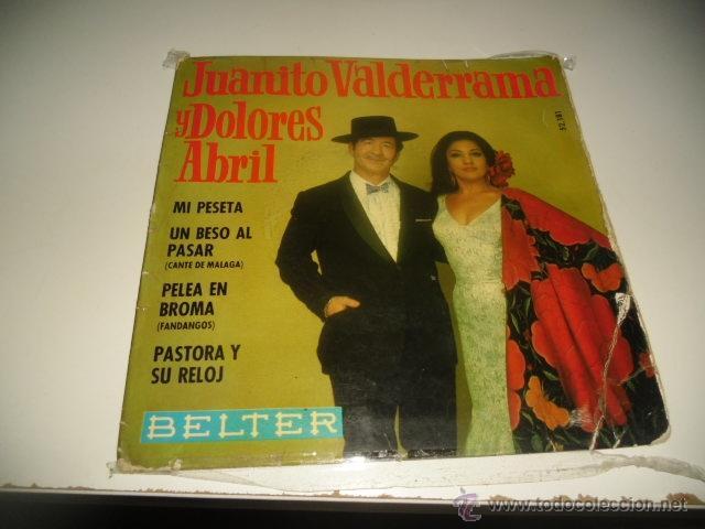 JUANITO VALDERRAMA Y DOLORES ABRIL MI PESETA CHICO 7 PULGADAS (Música - Discos - Singles Vinilo - Otros estilos)