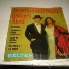 Discos de vinilo: JUANITO VALDERRAMA Y DOLORES ABRIL MI PESETA CHICO 7 PULGADAS. Lote 47896433