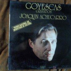 Disques de vinyle: GOYESCAS GRANADOS. JOAQUÍN ACHÚCARRO. Lote 47897262