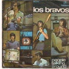 Discos de vinilo: SINGLE LOS BRAVOS - PEOPLE TALKING AROUND - EVERY DOG HAS HIS DAY. Lote 47900213